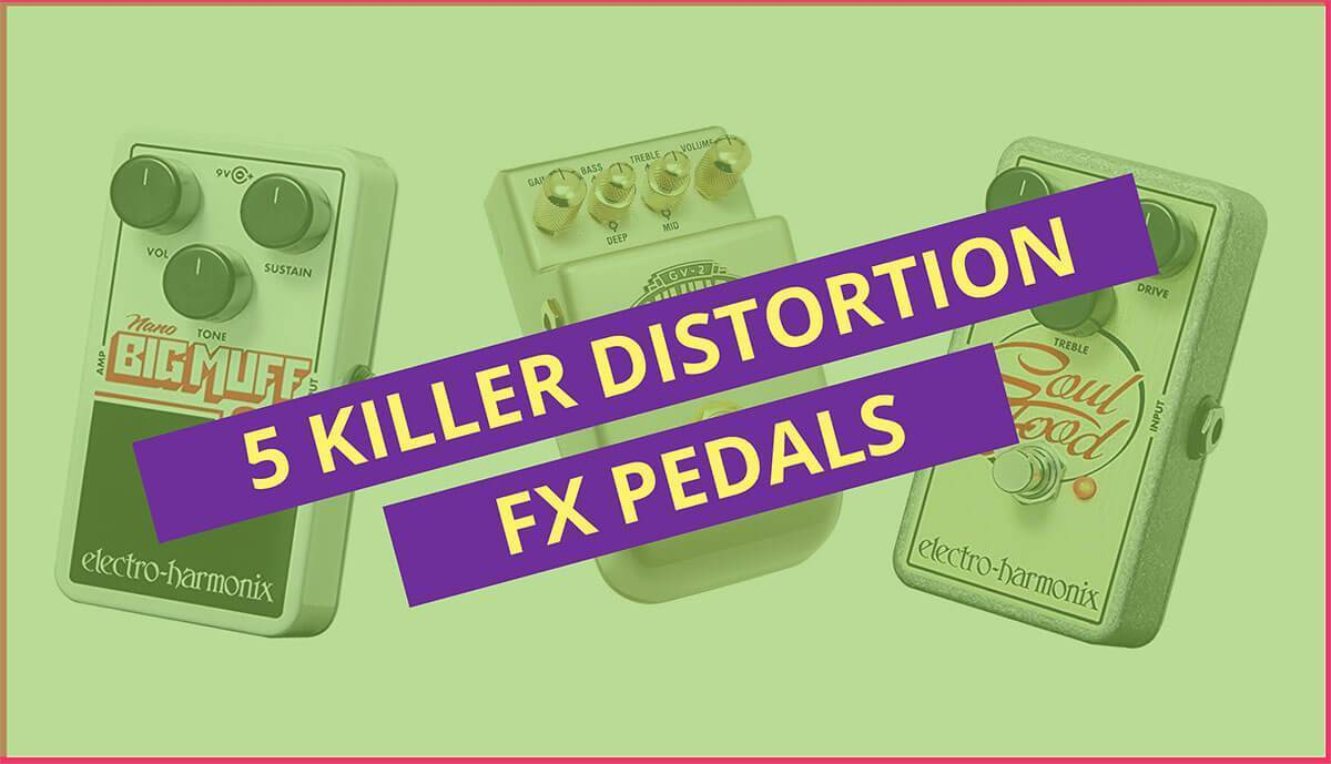 Best guitar distortion fx effects pedals for beginners