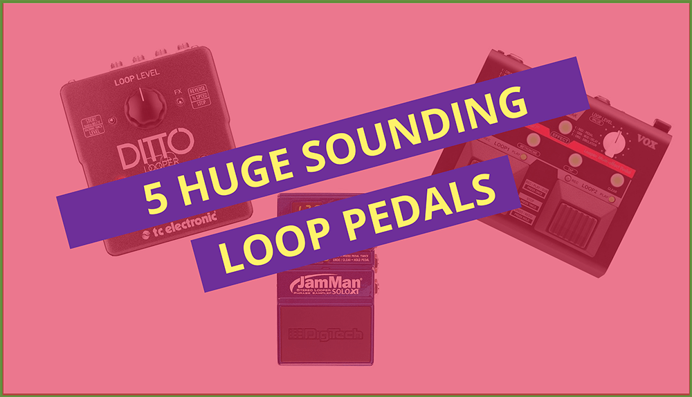 Best Guitar Loop Pedals Looper