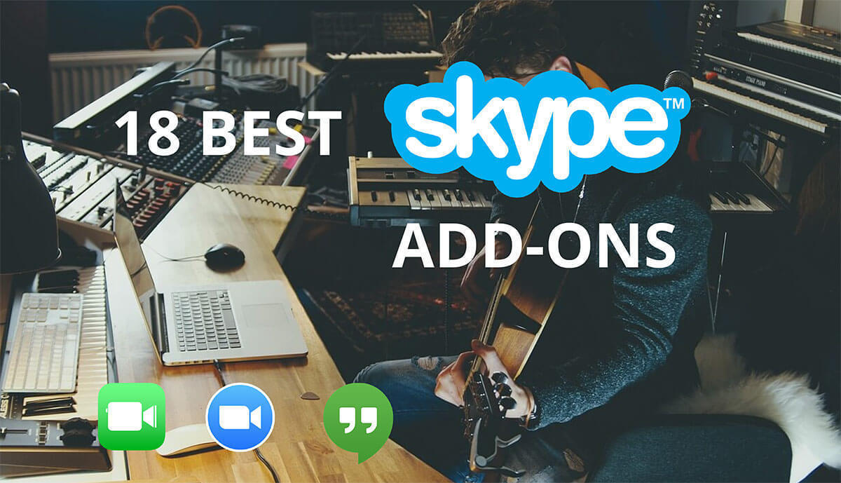 7c97fa1974c Skype Lessons Add-Ons: Top 18 To Massively Improve Your Experience