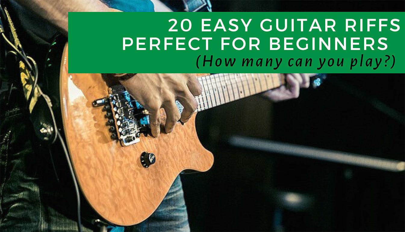 Best Beginner Easy Guitar Riffs To Learn Beginner Players