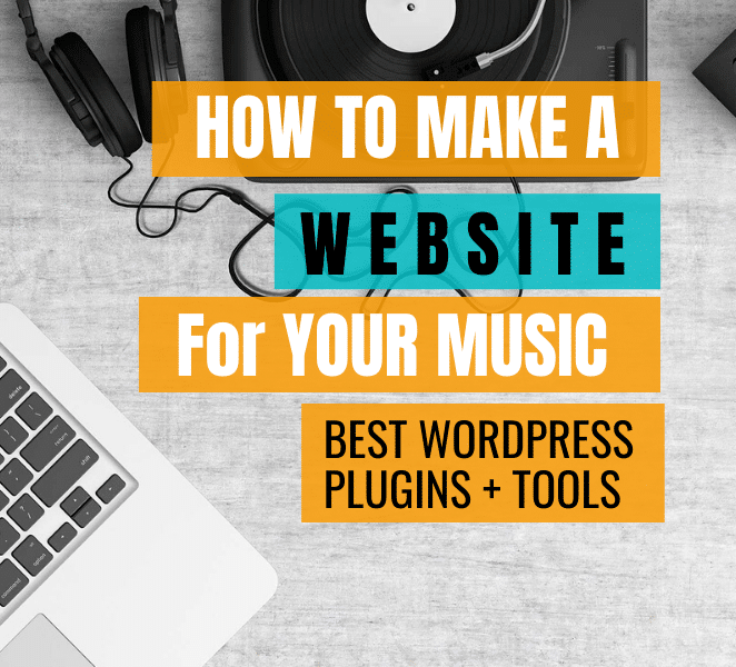 How To Make A Music Website Producers Musicians Best WordPress Plugins