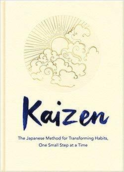 must read Books for musicians guitar players best books Kaizen- The Japanese Method for Transforming Habits, One Small Step at a Time