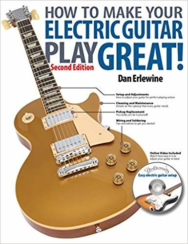 Best guitar books for guitar players learning theory How to Make Your Electric Guitar Play Great