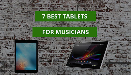 7-Best-Tablets-For beginner guitar players_SMALL_Header-Image