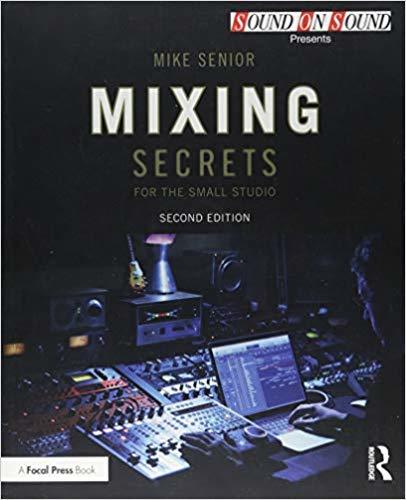 Best books for musicians and guitar players Mixing Secrets for the Small Studio