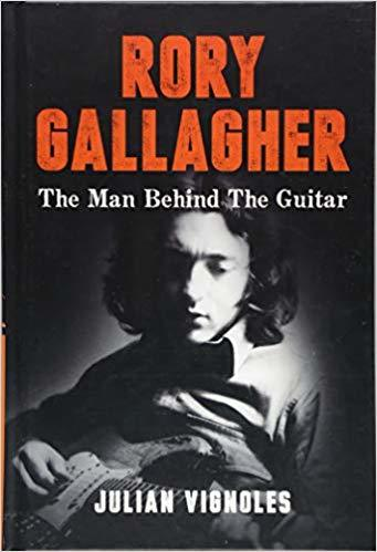 Best guitar books for guitar players Rory Gallagher: The Man Behind The Guitar