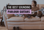 Best-Parlour-Guitar-For-Beginners-To-Buy_Header