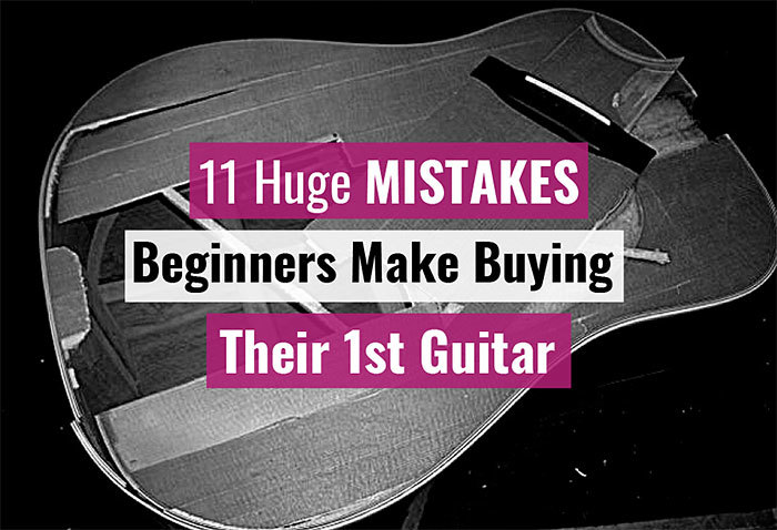 Mistakes Beginners Make-When Buying First Guitar To Avoid