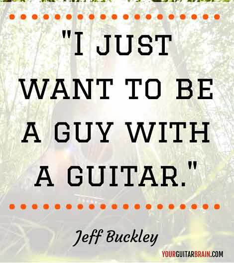 Jeff Buckley music positive motivational inspirational quote