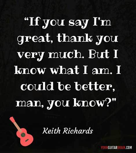 Keith Richards motivational quote to inspire for love and life music lovers guitar