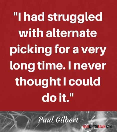 Paul Gilbert inspirational motivational music quote