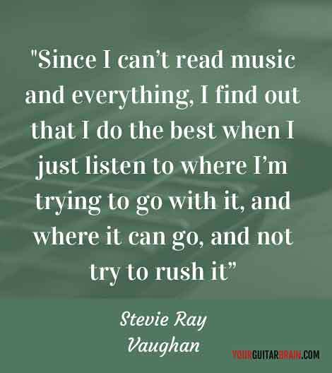 Stevie ray Vaughan inspiring quote music success
