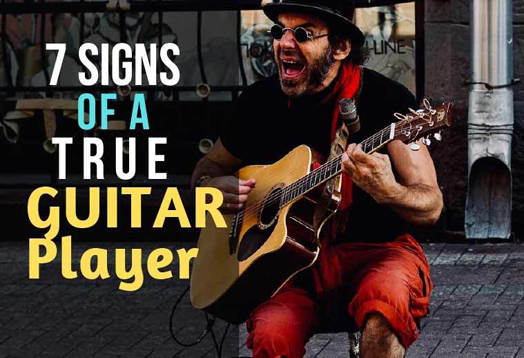 good or bad true guitar player signs of a real guitarist